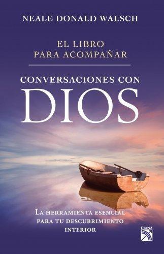 El Libro Para Acompañar - Conversaciones Con Dios