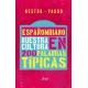Españombiano. Nuestro Idioma En 200 Palabras Típic