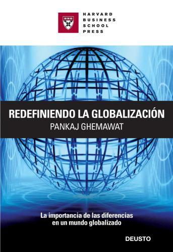 Redefiniendo La Globalizacion