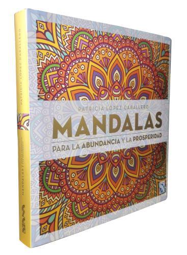 Mandalas Para La Abundancia Y La Prosperidad