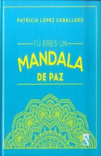 Tú Eres Un Mandala De Paz