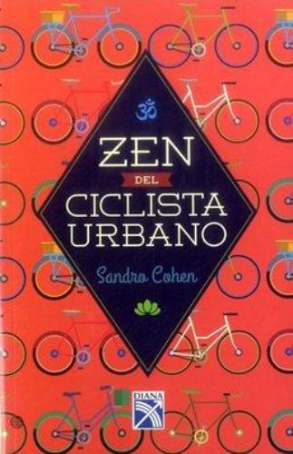 Zen Del Ciclista Urbano