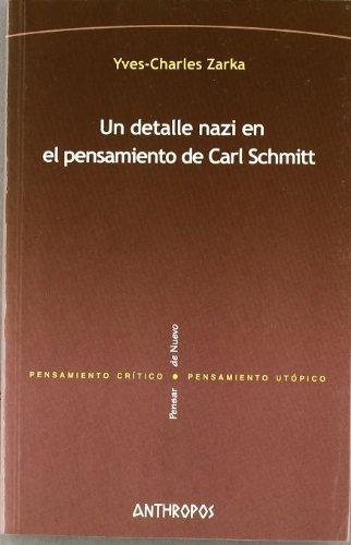 Un Detalle Nazi En El Pensamiento De Carl Schmitt