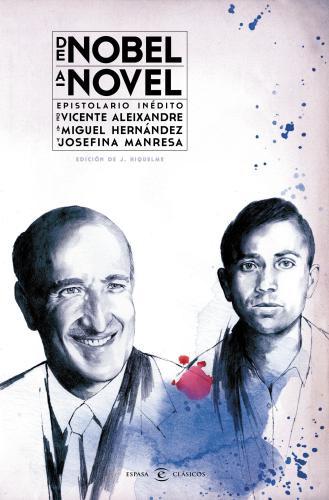 De Nobel A Novel. Epistolario Inédito