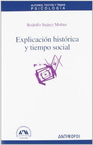 Explicacion Historica Y Tiempo Social