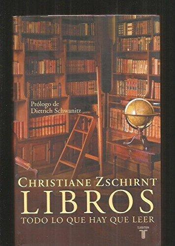 Libros, Todo Lo Que Hay Que Leer