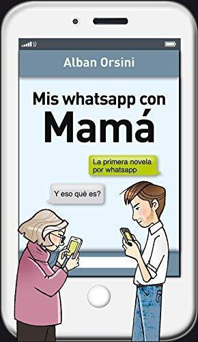 Mis Whatsapp Con Mama