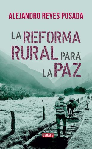 Reforma Rural Para La Paz, La
