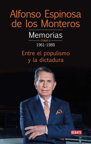 Memorias. Tomo 1 1961-1978