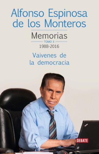 Memorias. Tomo  Ii 1988-2016