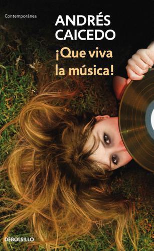 Que Viva La Musica!
