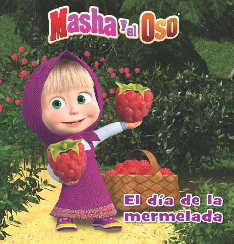 Masha Y El Oso: Dia De La Mermelada