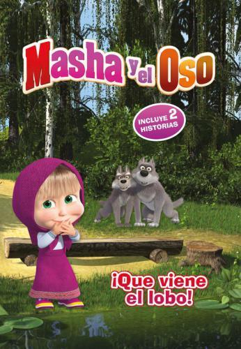 Masha Y El Oso: ¡Que Viene El Lobo!