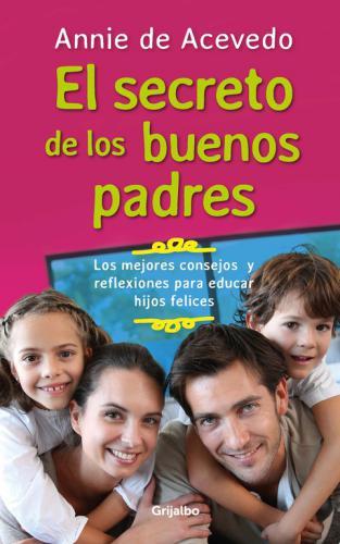 Secreto De Los Buenos Padres, El