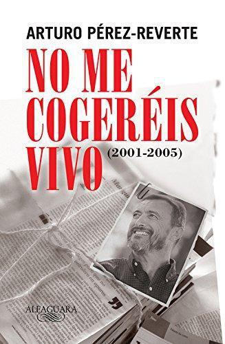 No Me Cogereis Vivo 2001-2005