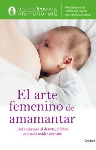 Arte Femenino De Amamantar, El
