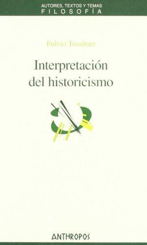 Interpretacion Del Historicismo