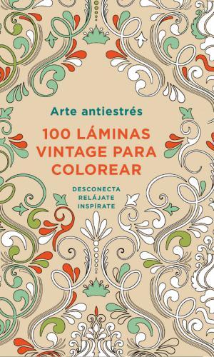 100 Laminas Vintage Para Colorear