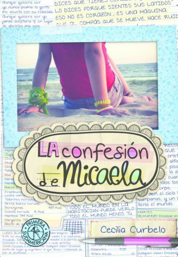 Confesion De Micaela, La