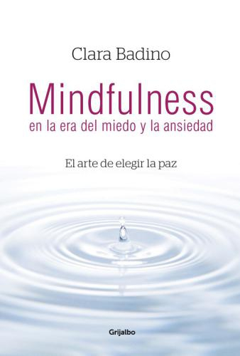 Mindfulness En La Era Del Miedo Y La Ans