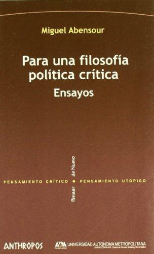 Para Una Filosofia Politica Critica Ensayos