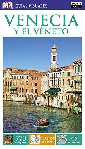 Guias Visuales - Venecia Y El Veneto