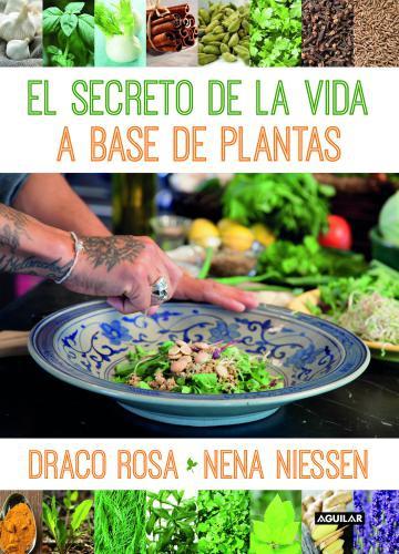 Secreto De La Vida A Base De Plantas, El