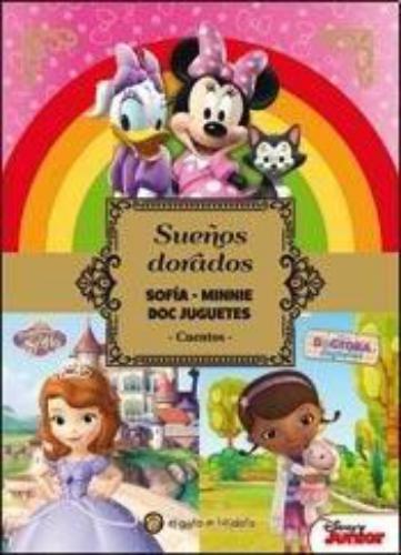 Sueños Dorados - Sofia-Minnie-Doc Juguet
