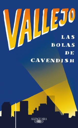 Bolas De Cavendish, Las