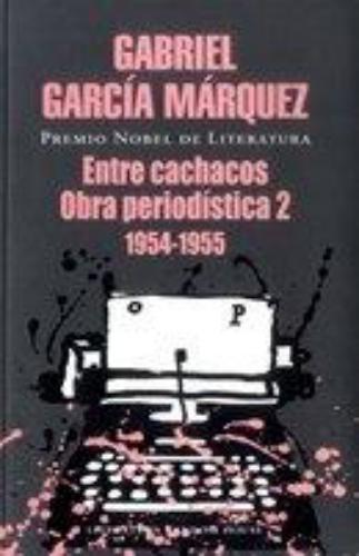 Entre Cachacos, Obra Periodistica 2
