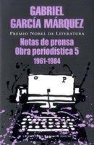 Notas De Prensa, Obra Periodistica 5
