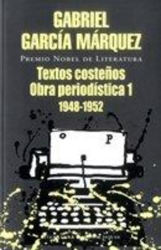 Textos Costeños, Obra Periodistica 1
