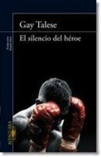 Silencio Del Heroe, El
