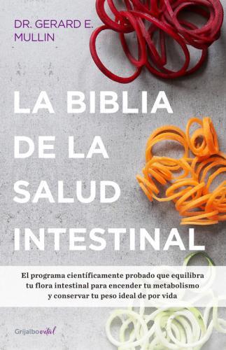 Biblia De La Salud Intestinal, La