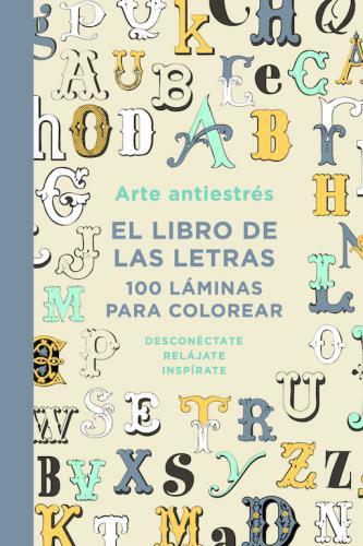 Libro De Las Letras. 100 Laminas Para Co
