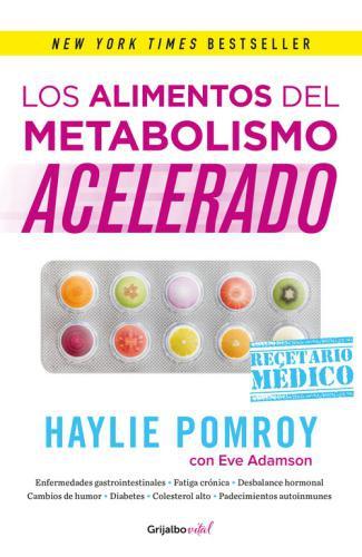 Alimentos Del Metabolismo Acelerado, Los