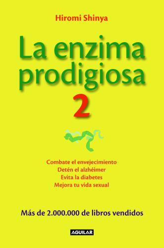 Enzima Prodigiosa 2, La