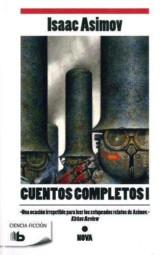 Cuentos Completos I-Asimov