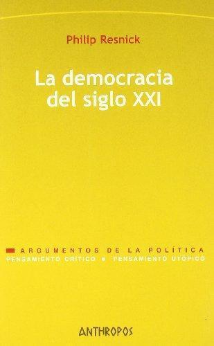 Democracia Del Siglo Xxi, La