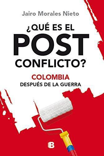 Que Es El Post Conflicto?