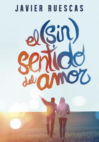 (Sin) Sentido Del Amor, El
