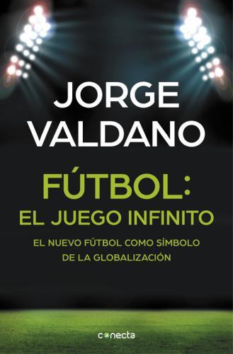 Futbol: El Juego Infinito
