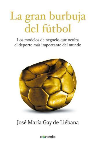 Gran Burbuja Del Futbol, La