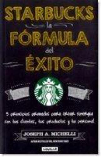 Starbucks La Formula Del Exito