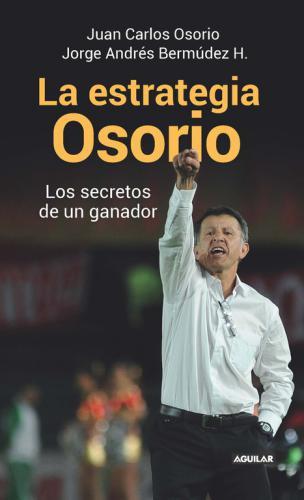 Estrategia Osorio, La