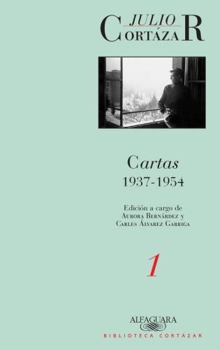 Cartas 1937 - 1954 Tomo 1
