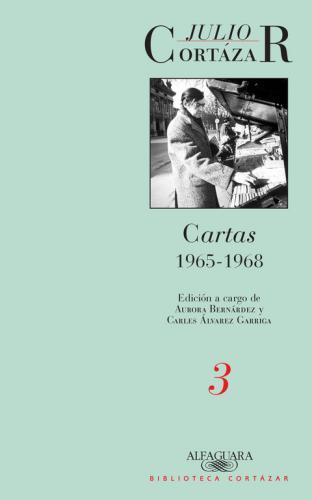 Cartas 1965 - 1968 Tomo 3