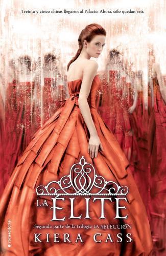 Elite, La (La Seleccion 2)