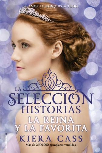 Reina Y La Favorita. Historias De La Sel