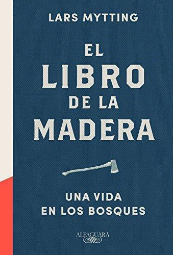 Libro De La Madera, El